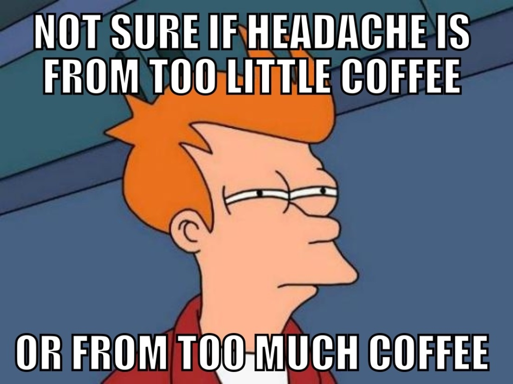 Fry-Memes-Only-Solution-Is-More-Coffee